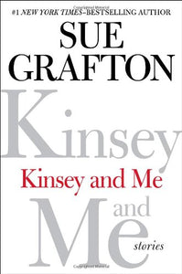 Kinsey And Me: Stories