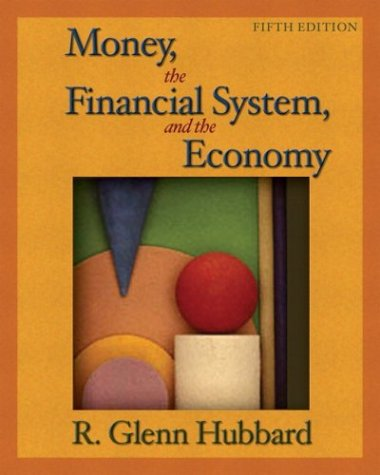 Money, The Financial System, And The Economy Plus Myeconlab Student Access Kit (5Th Edition)