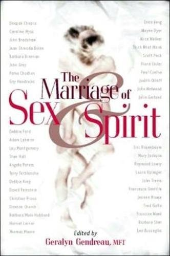 The Marriage Of Sex And Spirit