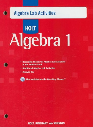Holt Algebra 1: Algebra Lab Activities With Answers