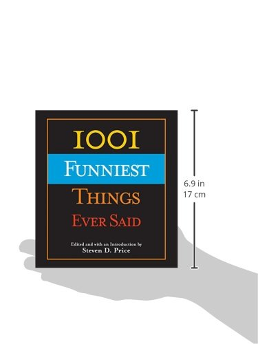 1001 Funniest Things Ever Said