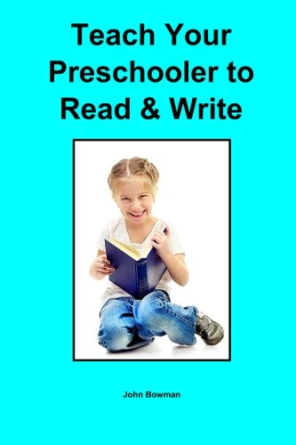 Teach Your Preschooler To Read & Write