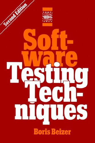 Software Testing Techniques, 2Nd Edition