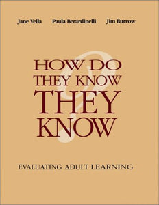 How Do They Know They Know?: Evaluating Adult Learning