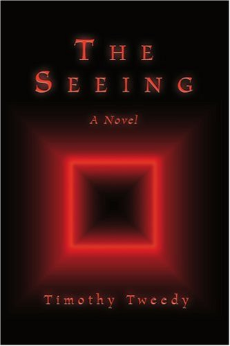 The Seeing: A Novel