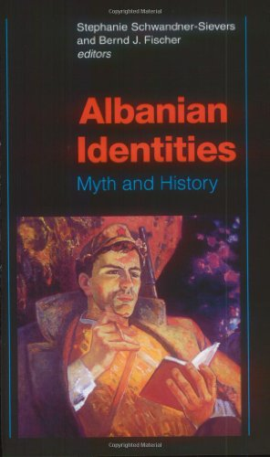Albanian Identities: Myth And History
