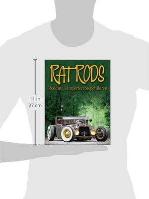Rat Rods: Rodding'S Imperfect Stepchildren (Cartech)