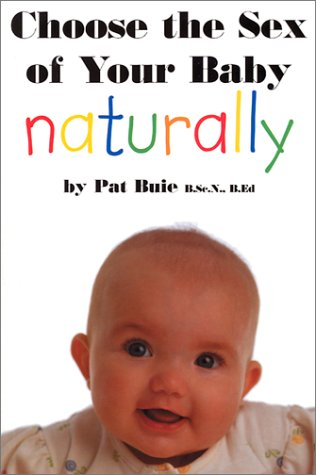Choose The Sex Of Your Baby Naturally