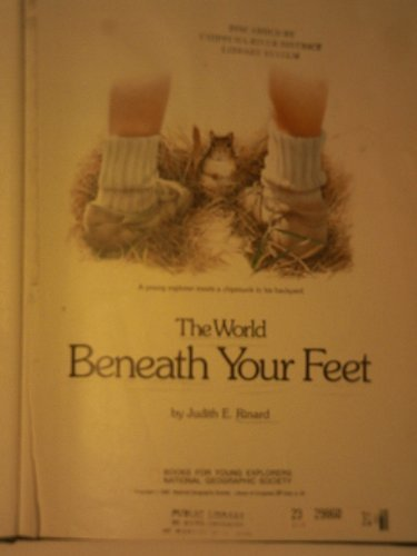 World Beneath Your Feet (Books For Young Explorers)