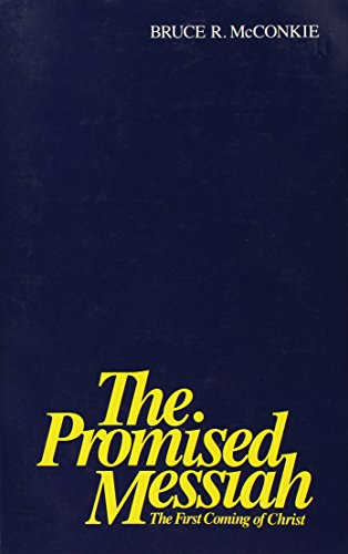 Promised Messiah: The First Coming Of Christ