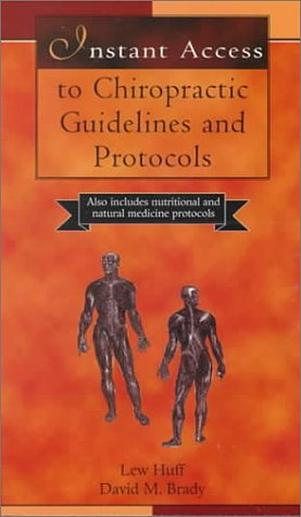 Instant Access To Chiropractic Guidelines And Protocols, 1E