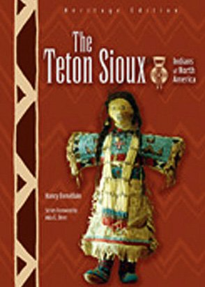 The Teton Sioux (Indians Of North America)