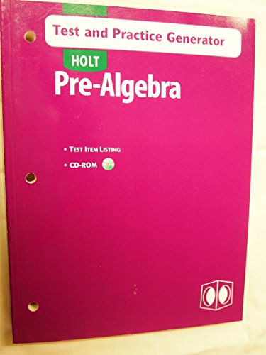 Holt Pre-Algebra: Test And Practice Generator