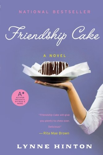 Friendship Cake: A Novel