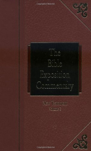 The Bible Exposition Commentary New Testament, Vol. 2