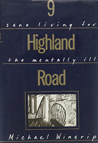 9 Highland Road: Sane  Living For The Mentally Ill