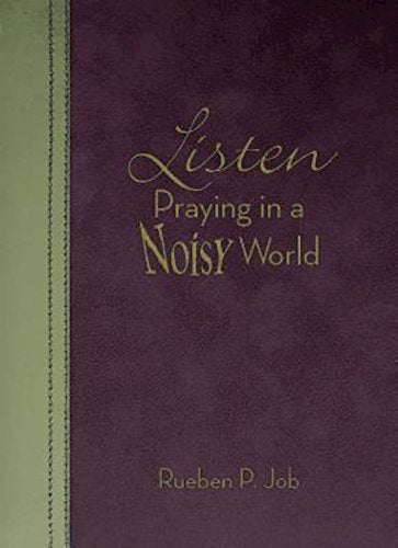 Listen: Praying In A Noisy World