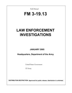 Field Manual Fm 3-19.13 Law Enforcement Investigations January 2005