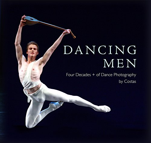 Dancing Men: Four Decades + Of Dance Photography