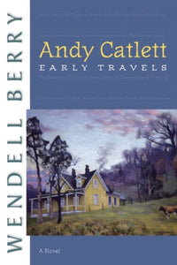 Andy Catlett: Early Travels (Port William)