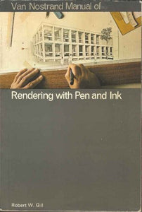 V N R Manual Of Rendering With Pen And Ink