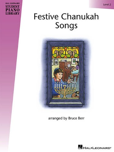 Festive Chanukah Songs - Level 2: Hal Leonard Student Piano Library (Hal Leonard Student Piano Library (Songbooks))
