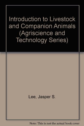Introduction To Livestock And Companion Animals (Agriscience And Technology Series)