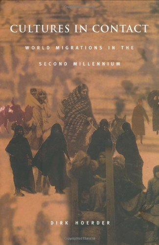 Cultures In Contact: World Migrations In The Second Millennium (Comparative And International Working-Class History)