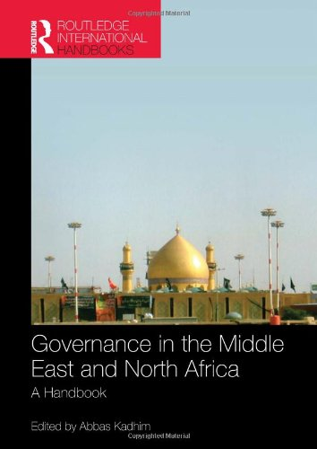 Governance In The Middle East And North Africa: A Handbook (Routledge International Handbooks)