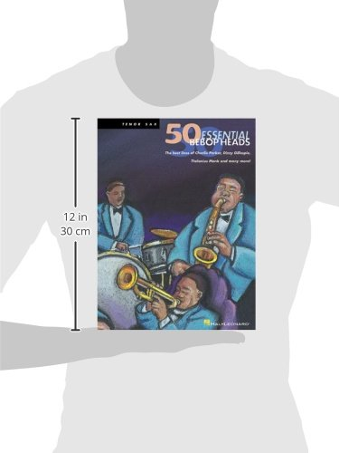 50 Bebop Heads Tenor Sax      Fifty Essential Bebop Heads