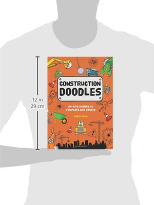 Construction Doodles: On-Site Scenes To Complete And Create