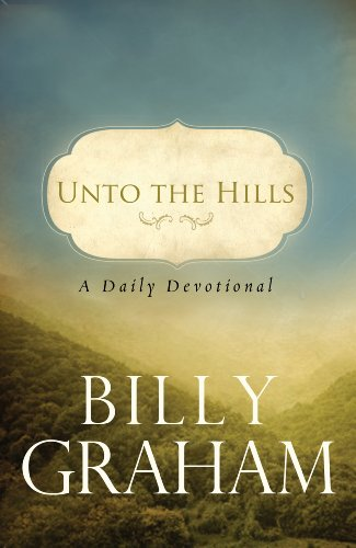 Unto The Hills: A Daily Devotion