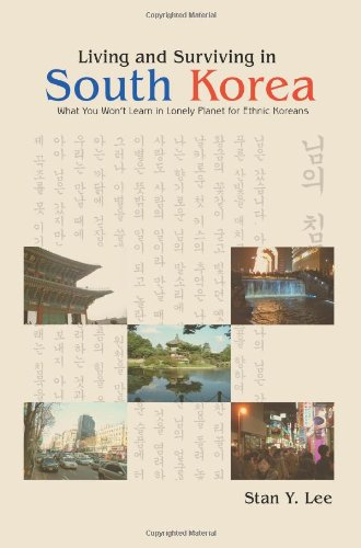 Living And Surviving In South Korea: What You Wont Learn In Lonely Planet For Ethnic Koreans