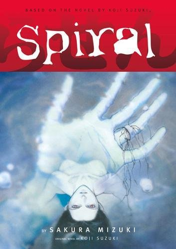 The Ring, Vol. 3: Spiral