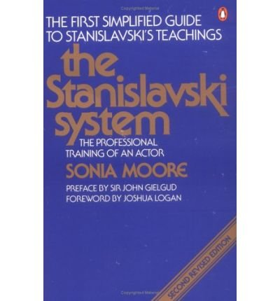 The Stanislavski System: The Professional Training Of An Actor (A Penguin Handbook)