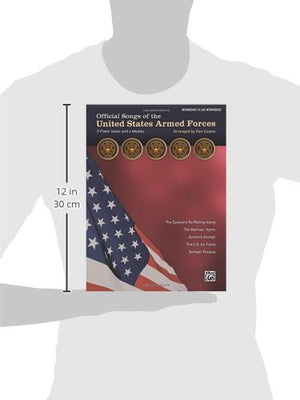 Official Songs Of The United States Armed Forces: 5 Piano Solos And A Medley (Intermediate / Late Intermediate Piano)