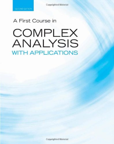 A First Course In Complex Analysis With Applications (Jones And Bartlett Publishers Series In Mathematics)
