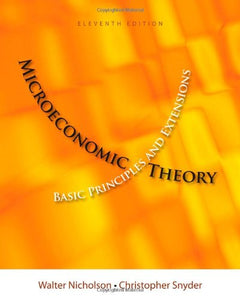 Microeconomic Theory: Basic Principles And Extensions (With Economic Applications, Infotrac Printed Access Card) (Upper Level Economics Titles)