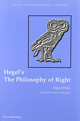 The Philosophy Of Right (Focus Philosophical Library)