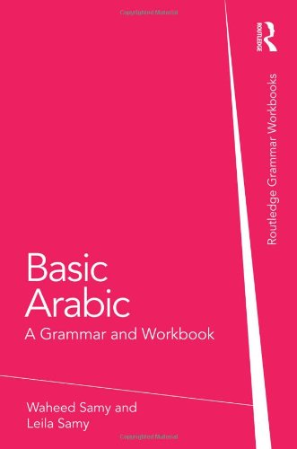 Basic Arabic: A Grammar And Workbook (Grammar Workbooks)