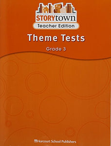 Storytown Teacher Edition Theme Tests  Grade 3 (Harcourt School Publishers Storytown, Grade 3)