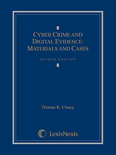 Cyber Crime And Digital Evidence: Materials And Cases (2014)