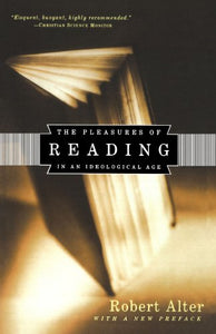 The Pleasures Of Reading: In An Ideological Age