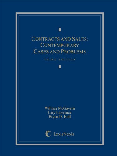 Contracts And Sales: Contemporary Cases And Problems, 3Rd Edition