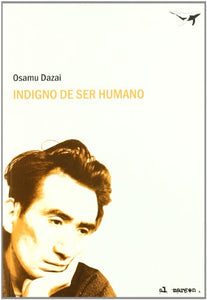 Indigno De Ser Humano / Unworthy Of Being Human (Spanish Edition)