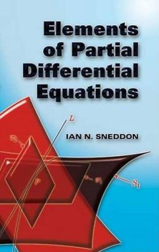 Elements Of Partial Differential Equations (Dover Books On Mathematics)