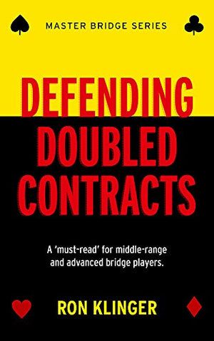 Defending Doubled Contracts (Master Bridge)
