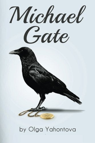 Michael Gate (Transformational Fiction) (Volume 1)