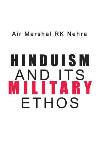 Hinduism & Its Military Ethos