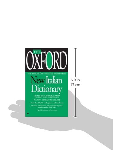 The Oxford New Italian Dictionary: The Essential Resource, Revised And Updated